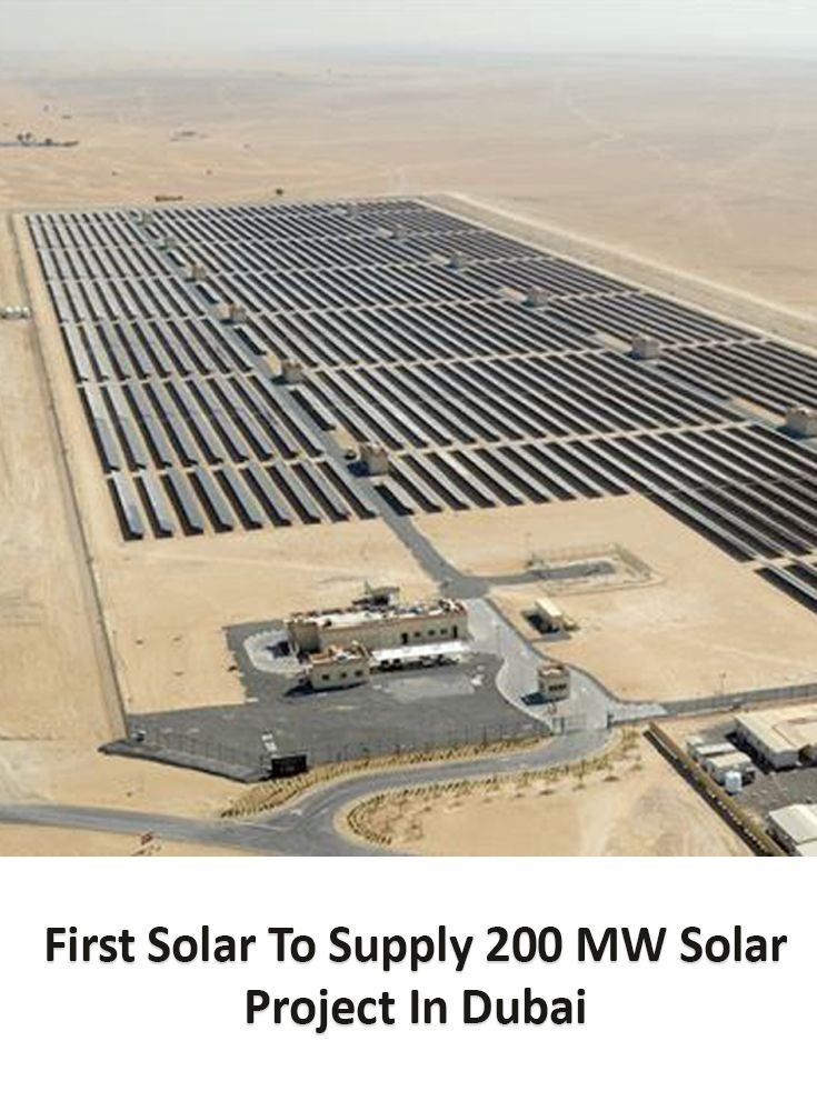 First Solar To Supply 200 MW Solar Project In Dubai [Click on the image] #solar #project #dubai
