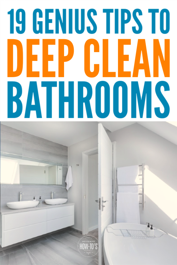 19 Genius Tips To Deep Clean A Bathroom Cleaning Bathroomcleaning Housewifehowtos Mold In Bathroom Deep Clean Bathroom Bathroom Cleaning