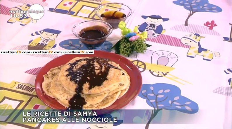 La ricetta dei pancakes alle nocciole di Samya, proposta all'interno della puntata odierna di Mattino Cinque.
