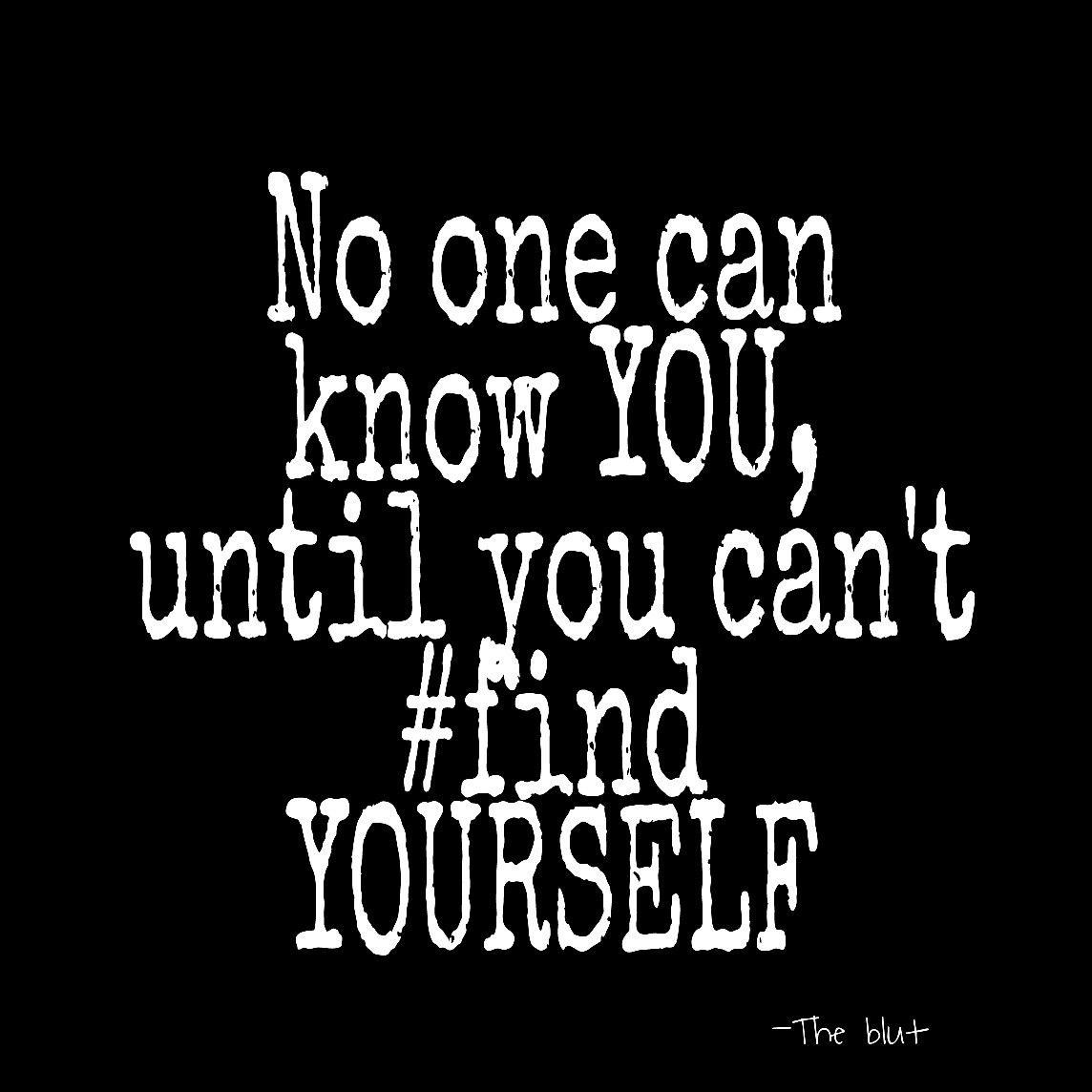 Philosophy In Life Quotes No One Can Know You Until You Can't Find Yourselfphilosophy