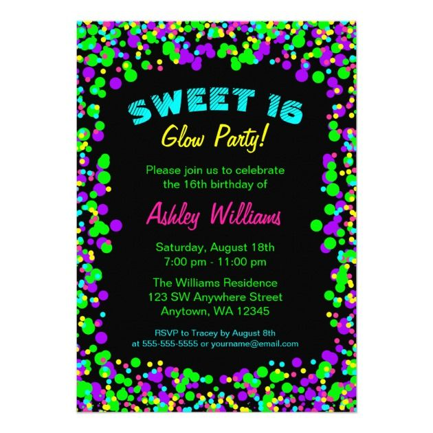 Best Glow In The Dark Invitations For A Sweet 16 - PARTY IDEAS HQ - best of invitation birthday party text