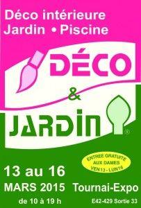 Salon Déco et Jardin à Tournai du 13 au 16 mars 2015. Le rendez-vous ...