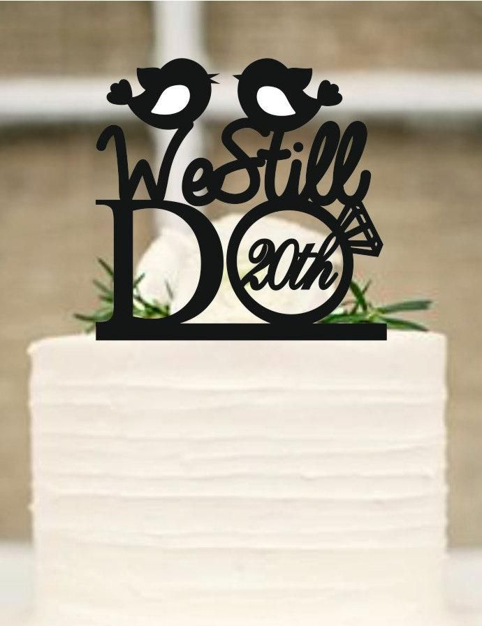 Wedding Cake Topper, We Still Do Love Birds 20th Vow Renewal Or ...