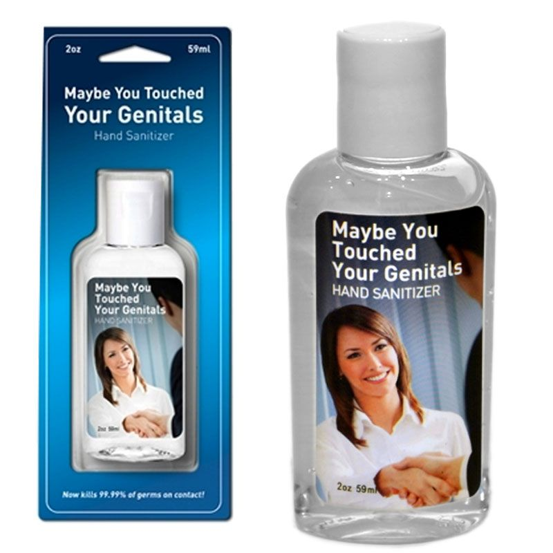 This Epic Hand Sanitizer Calls It Like It Is Maybe You Touched A