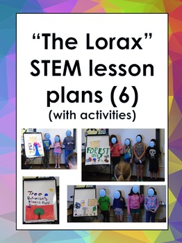 The Lorax Stem Lesson Plan Unit With 6 Lesson Plans Lesson Plans