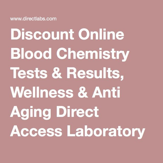 Discount Online Blood Chemistry Tests Results Wellness Anti