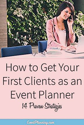 Photo of How To Get Clients For Your Event Planning Business [Updated 2019] – EventPlanning.com