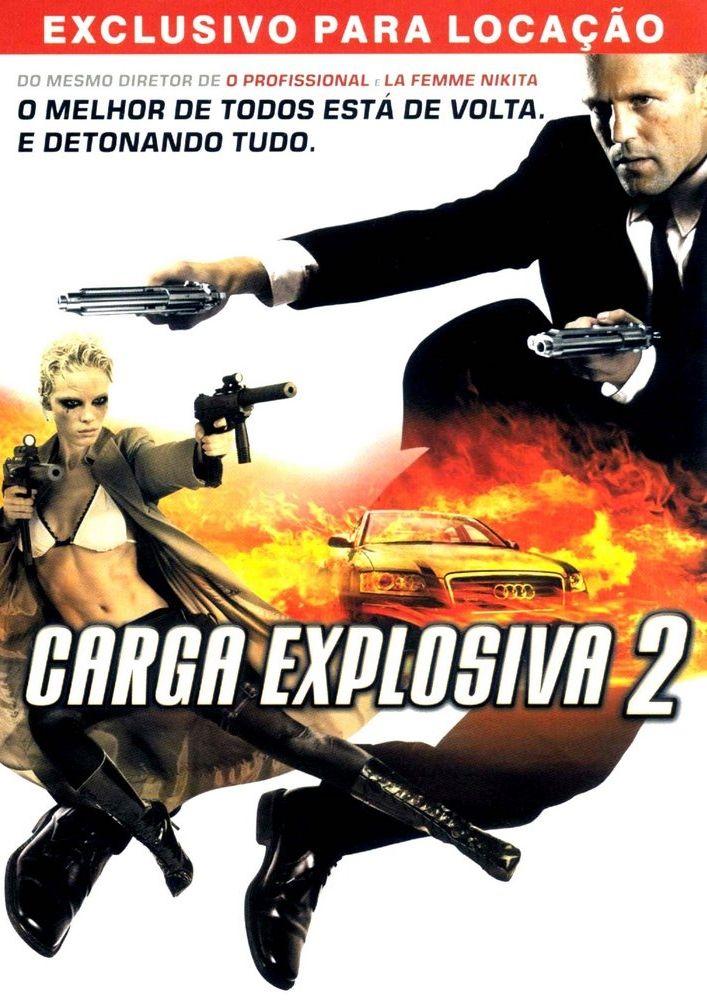 Carga Explosiva 2 Carga Explosiva Carga Explosiva 2 Capas De Filmes