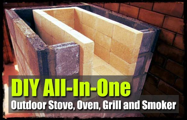 DIY Outdoor Stove, Oven, Grill and Smoker