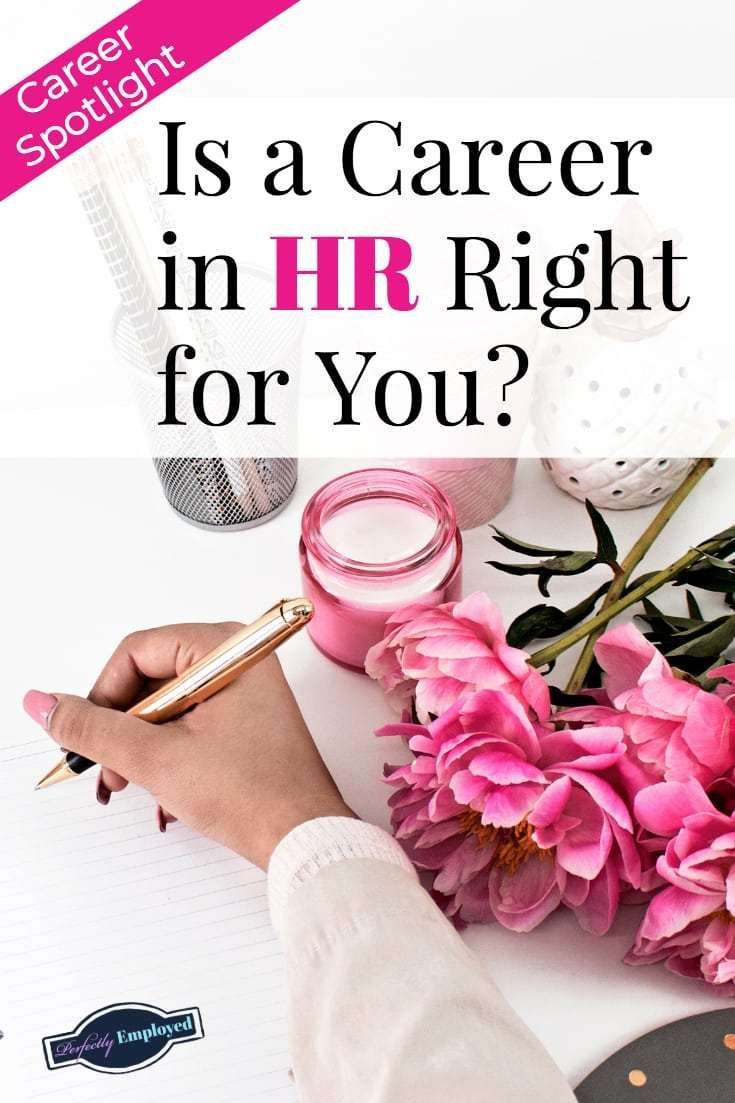Is a Career in HR Right for You? We explore options within this fascinating career field. #career #HR #careeradvice #humanresources