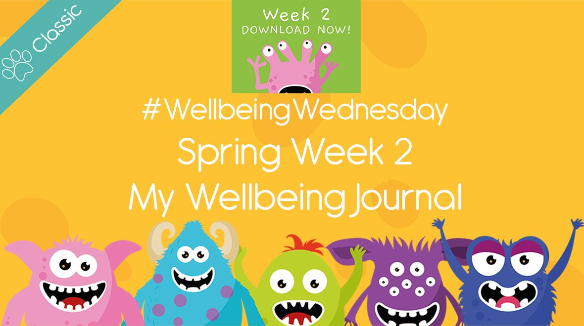 Wellbeing Wednesday Spring Week 2 Journal Activity As Part Of Our Wellbeingwednesday Campaign We Have Launched 2020 In 2020 Teachers Pet Resource Classroom Wellbeing