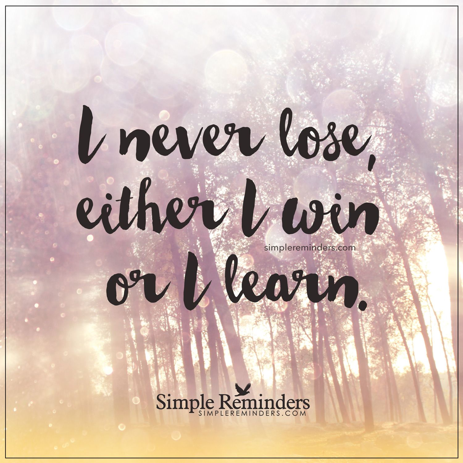 Win Or Lose Quotes Either I Win Or I Learn I Never Lose Either I Win Or I Learn