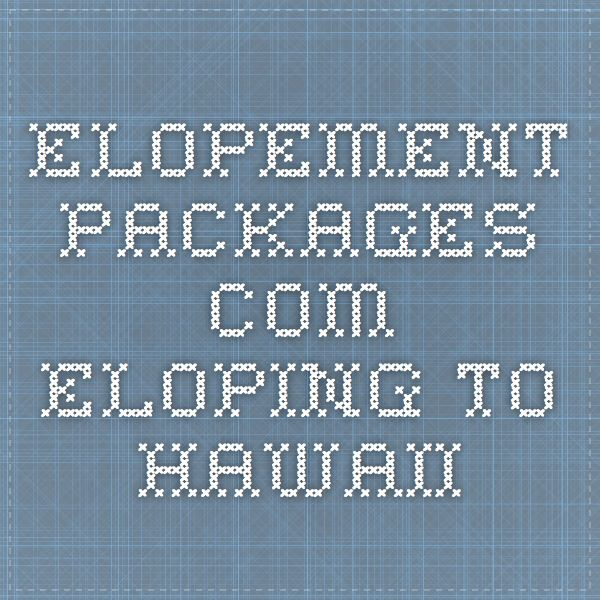 Elopement-Packages.com - Eloping to Hawaii