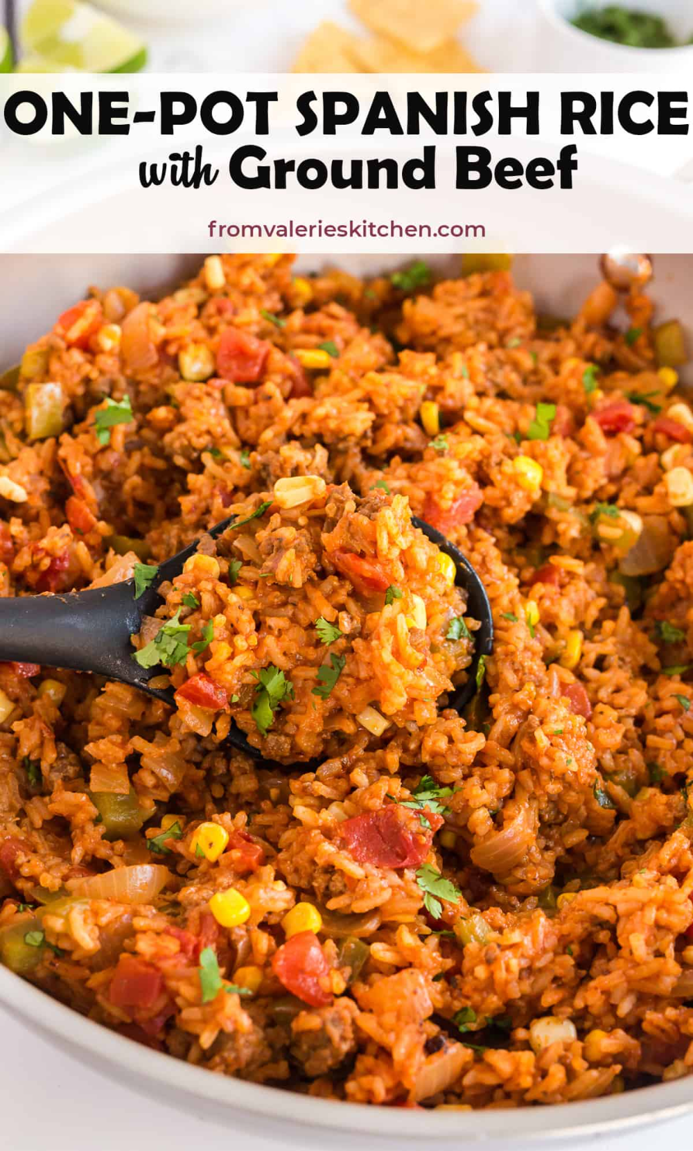 This Easy One Pot Spanish Rice With Ground Beef Is An Excellent Side Dish Choice Or Add Your Favorite Toppings For An In 2020 Spanish Rice Ground Beef Mexican Entrees