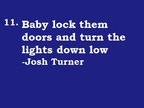 Your Man Josh Turner Music Quotes Cool Lyrics Josh Turner