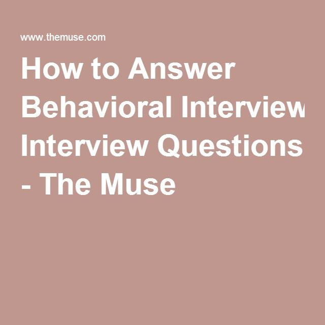 How to Answer Behavioral Interview Questions - The Muse Nursing