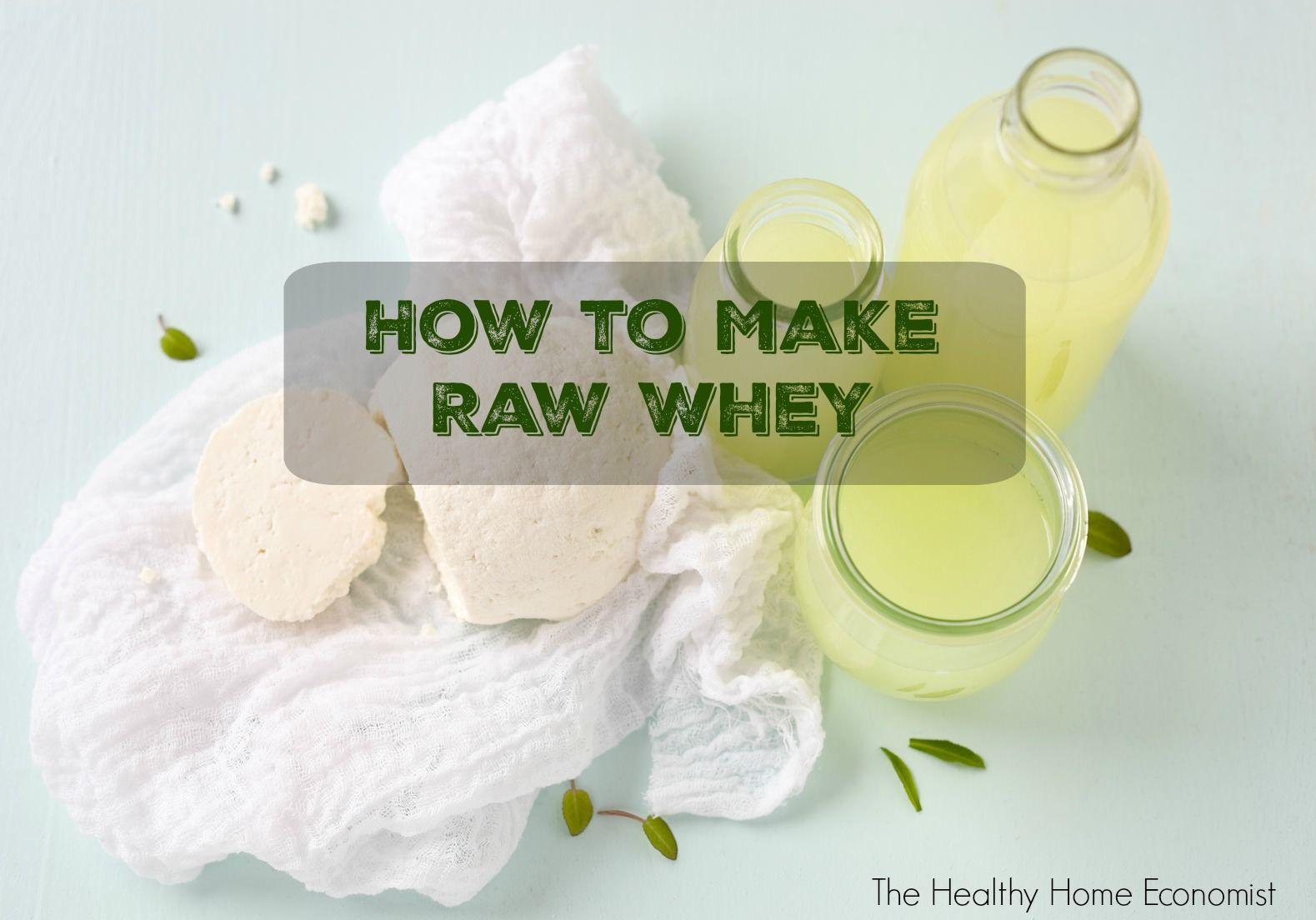 Raw Whey Recipe Whey Recipes Whey How To Make Cheese