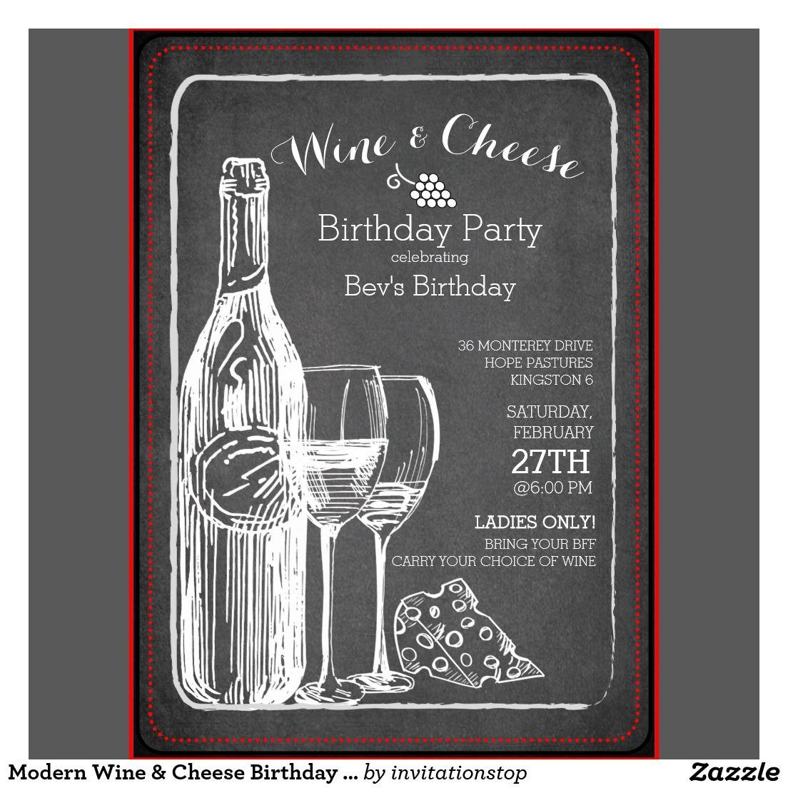 2ND FINAL | Modern Wine & Cheese Birthday Party Invitation | Work ...