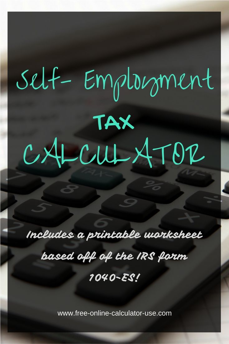 The SelfEmployment Tax Calculator On This Page Will Estimate Your
