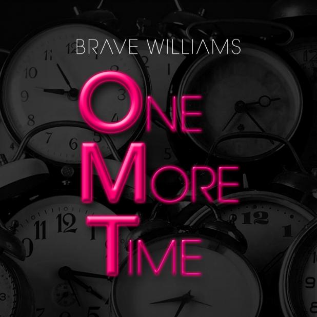 MP3: Brave Williams (@BmoreBrave) - OMT (One More Time)