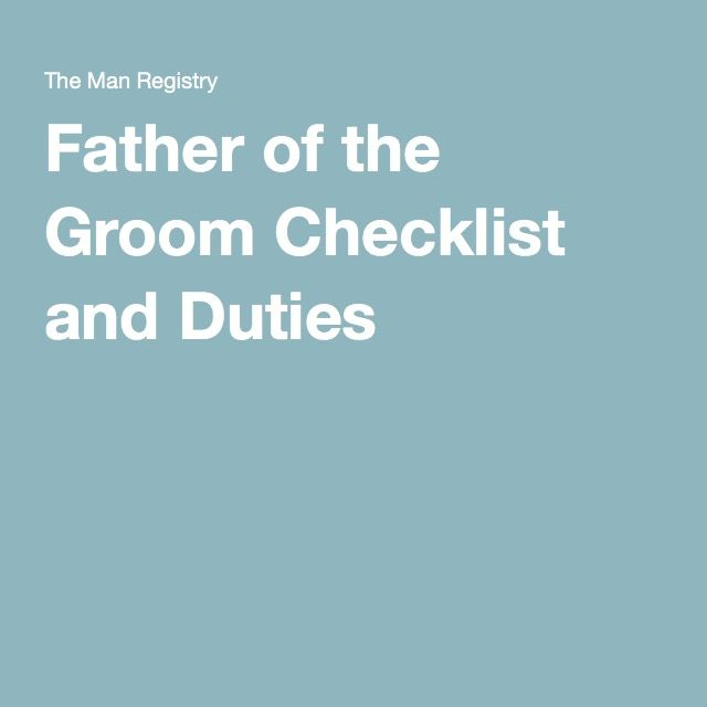 Father Of The Groom Checklist And Duties