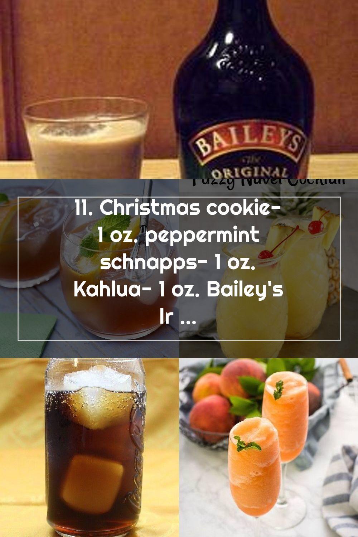 11 Christmas Cookie 1 Oz Peppermint Schnapps 1 Oz Kahlua 1 Oz Bailey In 2020 Schnapps Christmas Cookies Kahlua