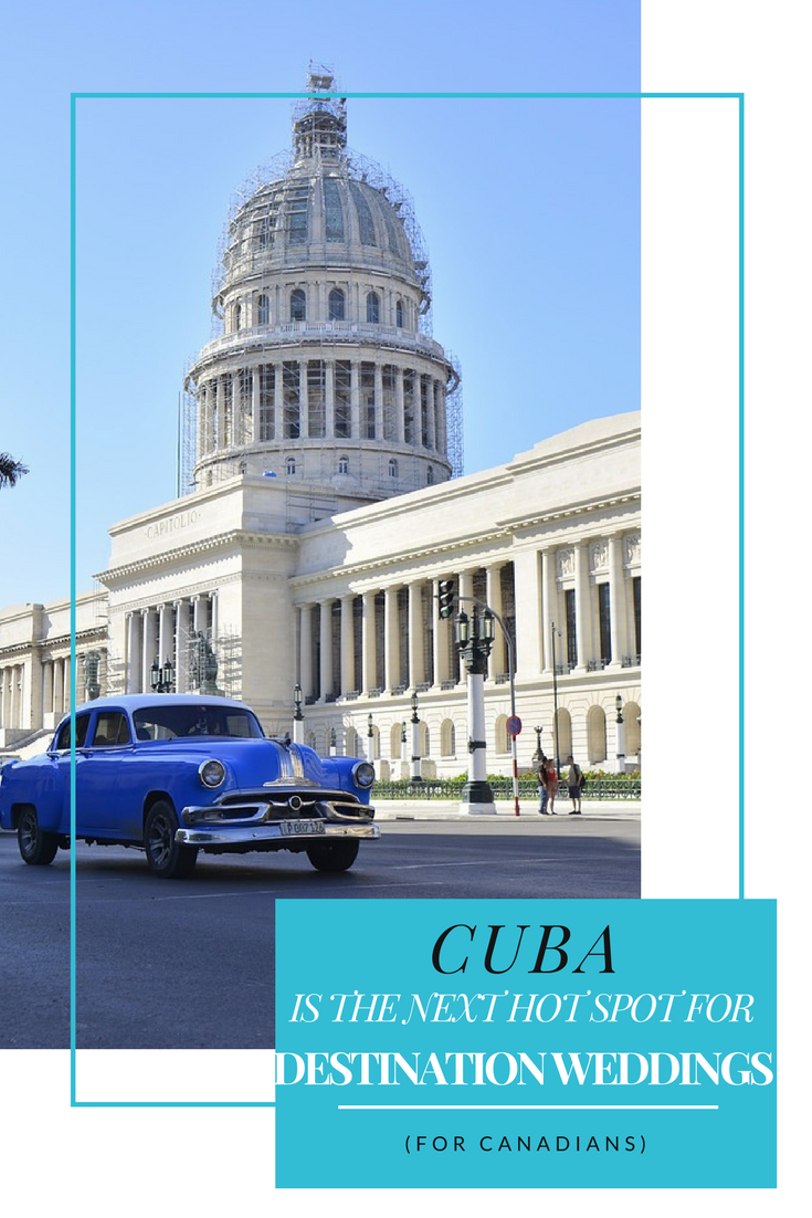 CUBA // Why cuba is the next hot spot for Canadians looking for ...