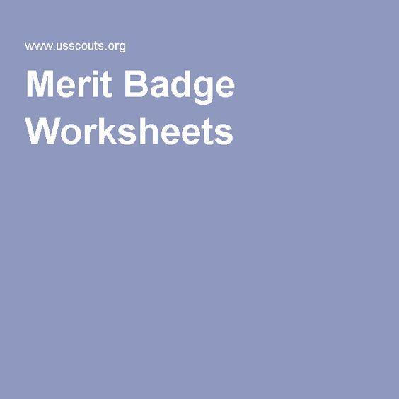 Merit Badge Worksheets With Images Merit Badge Boy Scouts