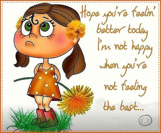 Hope Youre Feeling Better Get Well Hope Youre Feeling Better