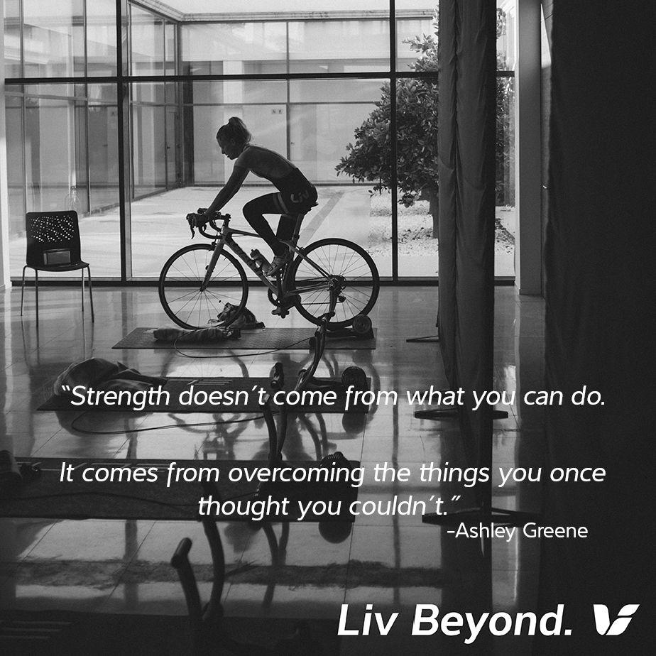 Athletic Strength Motivation For Training Liv Cycling Cycling Motivation Bike Cycling Inspiration