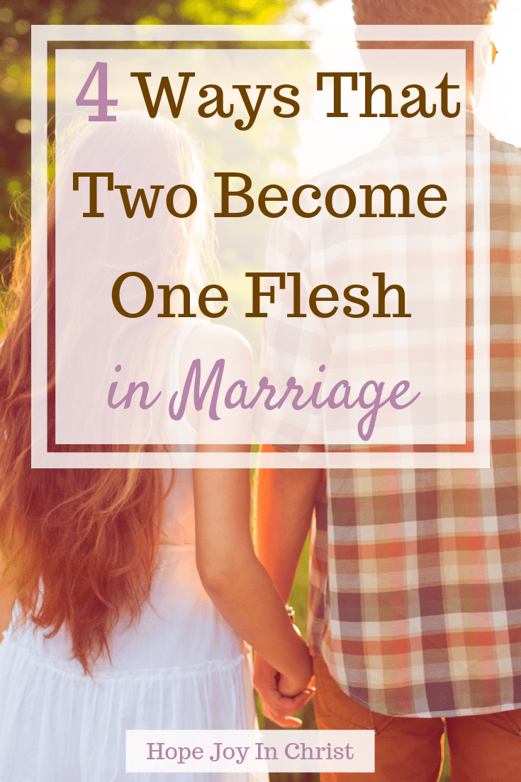 4 Ways That Two Become One Flesh in Marriage - Hop