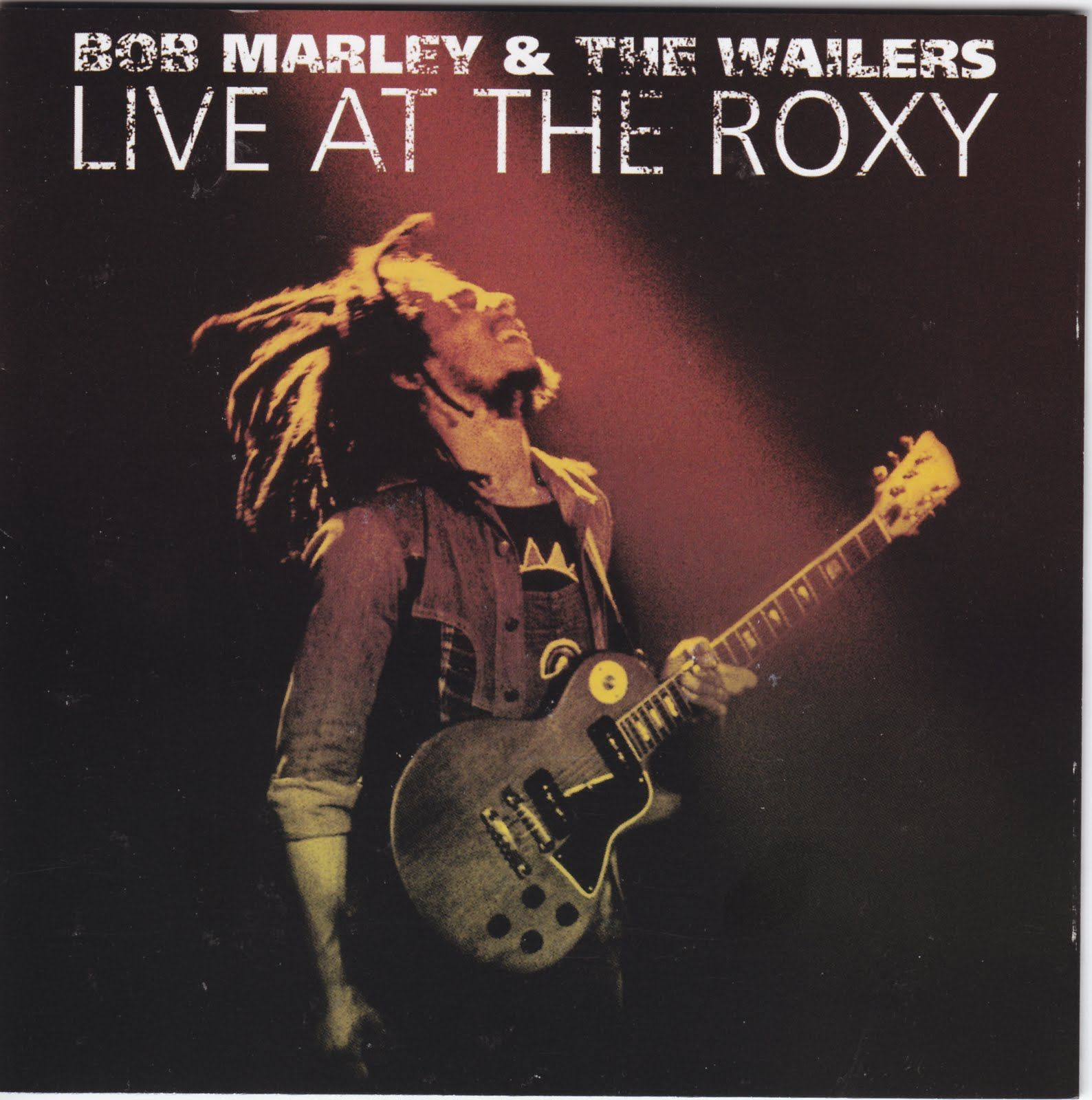 Bob Marley and the Wailers: Live at the Roxy. My all time favorite Marley album. The energy and song line up are the best. Bob was electric.