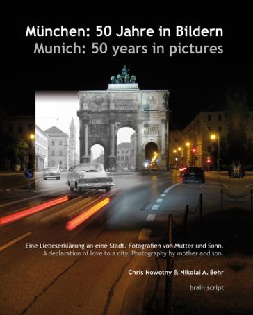 Website zum Bildband München 50 Jahre in Bildern - Munich 50 years in pictures von Chris Nowotny und Nikolai A. Behr
