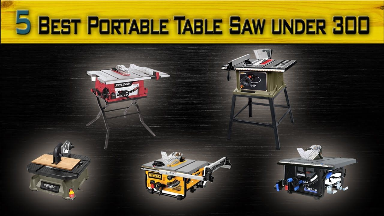 5 Best Portable Table Saw Under 300 Top Rated Portable Table Saw Com Best Portable Table Saw Portable Table Saw Woodworking Carpentry