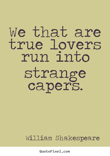 Shakespeare Love Quotes And Sayings. QuotesGram By @quotesgram