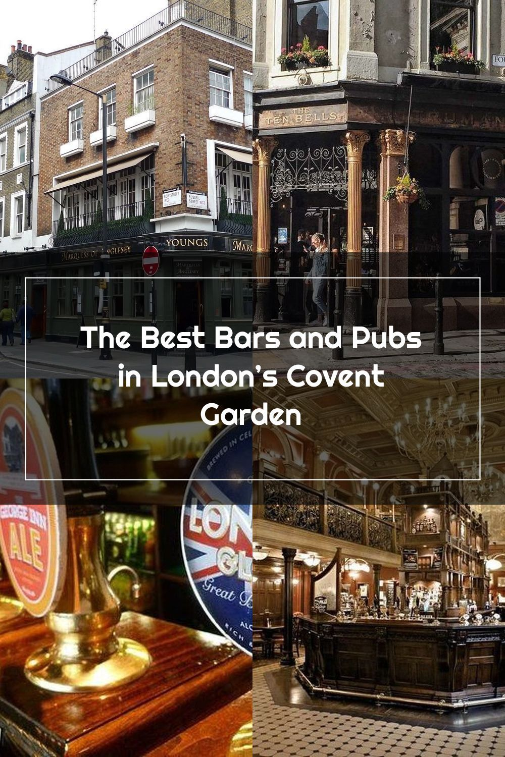 The Best Bars and Pubs in London's Covent Garden in 2020