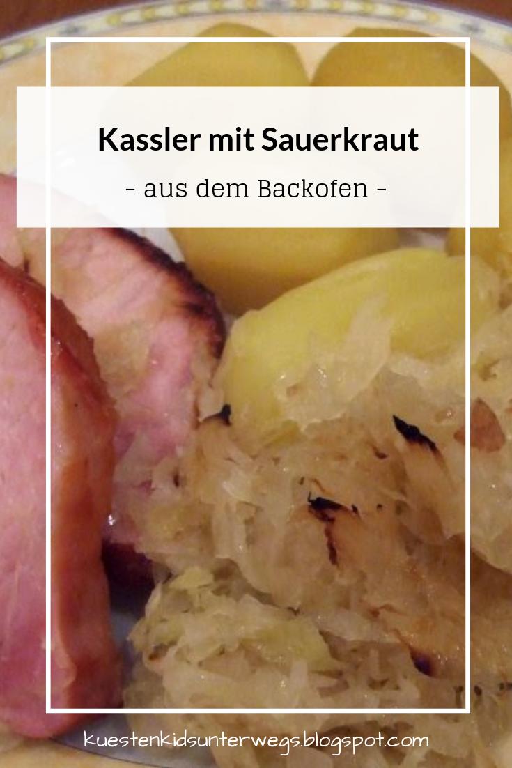 Lecker Kassler Mit Sauerkraut Aus Dem Backofen Ein Total Einfaches