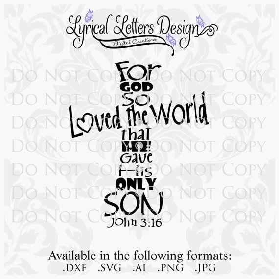 Scripture SVG For God So Loved Cross John 3:16 LL022 B