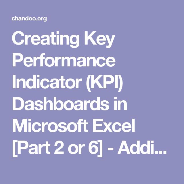 Creating Key Performance Indicator (KPI) Dashboards In