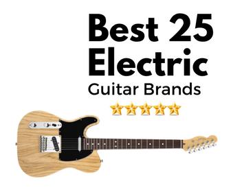 Best Electric Guitar Brands Guitars I Want Guitar Cool Electric