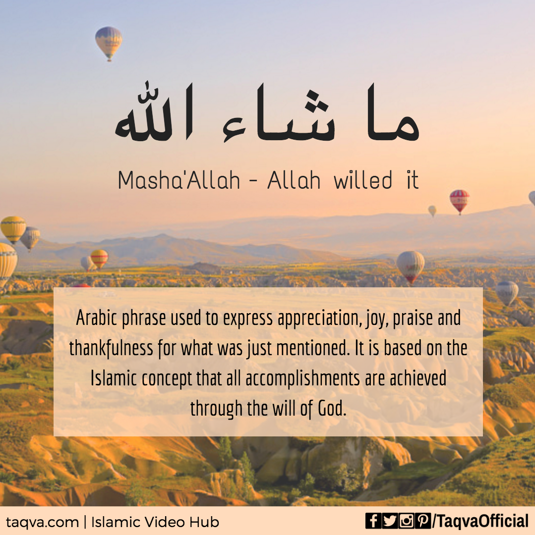 """Meaning Of Mash'Allah. It Is An #arabic Phrase Meaning """""""