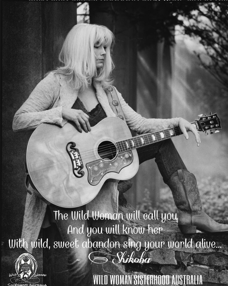The Wild Woman will call you and you will know her. With wild, sweet abandon sing your world alive ... - Shikoba -  #wildwomansisterhood™ WILD WOMAN SISTERHOOD