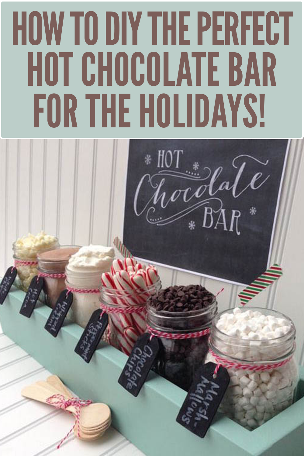 How to DIY a holiday hot chocolate bar #hotchocolatebar