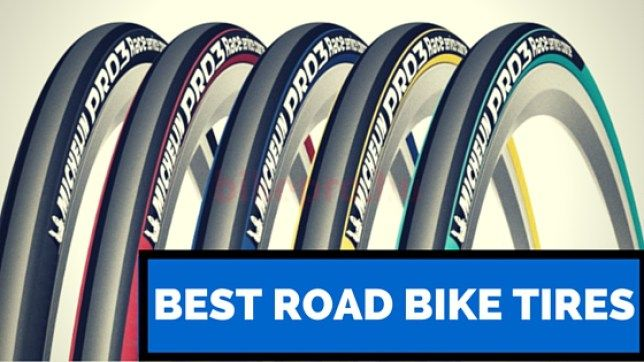 The 10 Best Road Bike Tires In 2019 With Images Best Road Bike