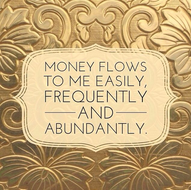 10 Motivational Quotes On Wealth Money: Money Flows To Me Easily, Frequently And Abundantly