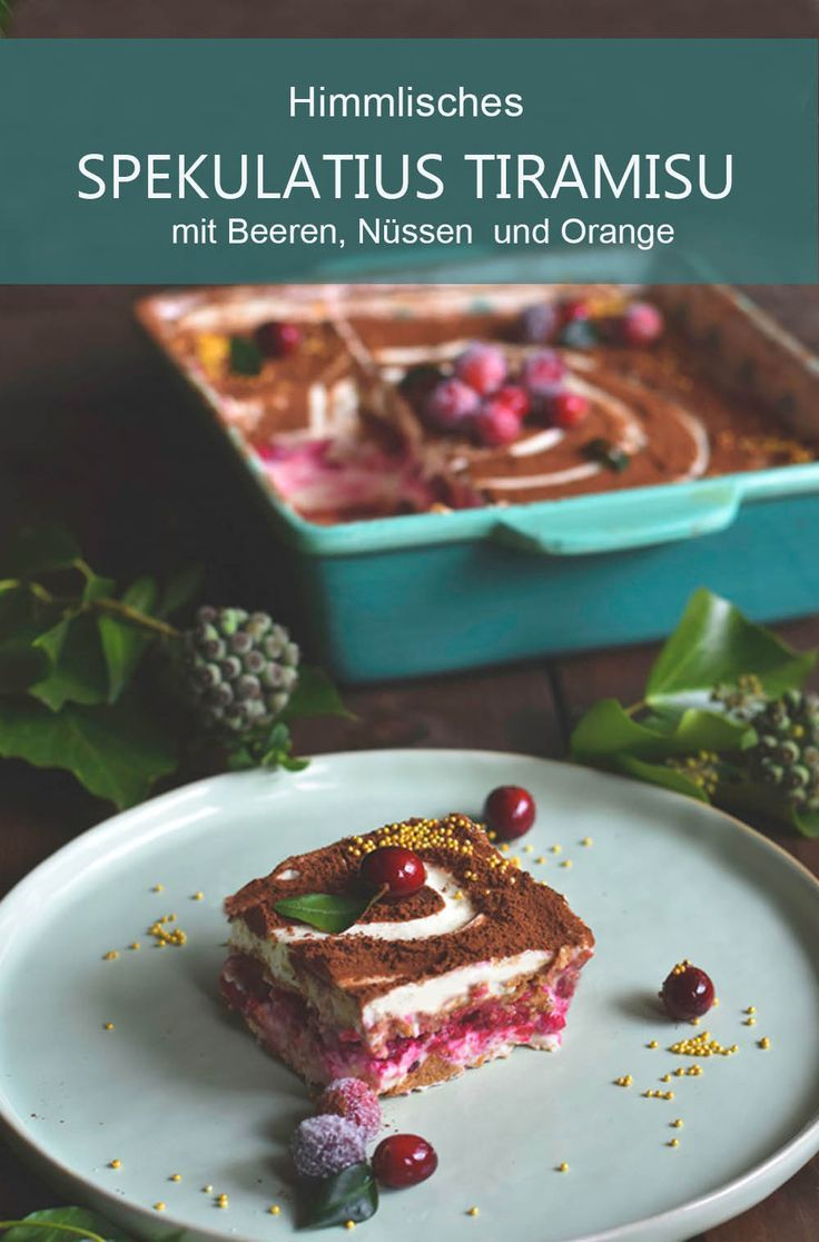 Himmlisches Spekulatius Tiramisu mit Beeren, Nüssen und Orange