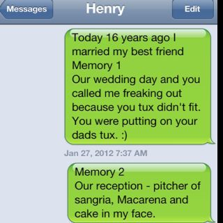 A Way To Celebrate Our 16th Anniversary I Sent My Husband A Text