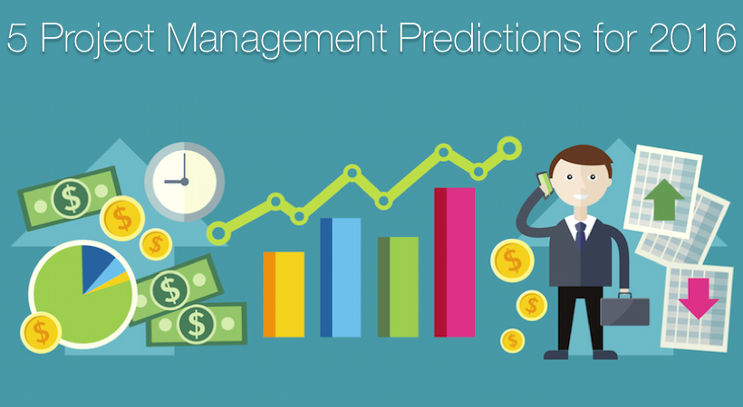 5 Project Management Practices That Will Be Impossible To Ignore In 2016 Read Them Here Https Www Wrike Com Blog Project Management Predictions 2016 Utm S