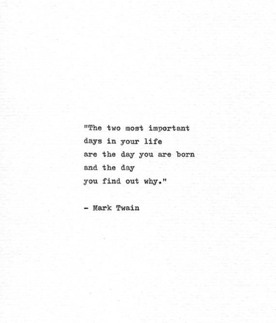 Mark Twain Hand Typed Motivational Quote 'Two Important Days' Inspirational Typewriter Print Philosophy Quote American Literature Print - #American #days #Hand #important #inspirational #Literature #Mark #motivational #Philosophy #print #quote #quotes #Twain #Typed #typewriter #marktwain