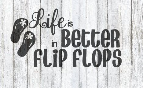 Life Is Better In Flip Flops Svg By Thesvgshop On Etsy Cutting
